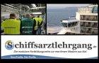 Der Kieler Schiffsarztlehrgang